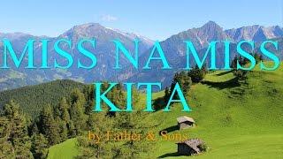 Miss Na Miss Kita - Father & Sons (w/ lyrics)