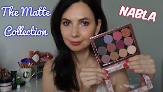 THE MATTE COLLECTION NABLA ♡ Swatch, Comparazioni e Make-up Look | chiore83