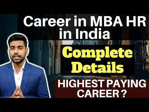 What Is MBA HR |Career In MBA HR In INDIA |CAT, GMAT, MAT, XAT |MBA |HR |Scope |Career |Salary