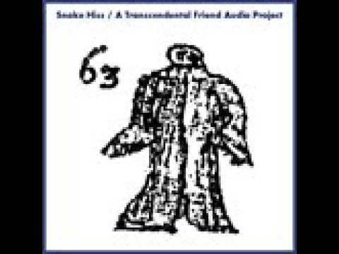 Snake Hiss - The Transcendental Friend (Lost Recording - Full Album with Download)