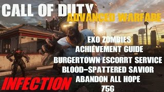 Abandon All Hope Achievement Guide - Infection Exo Zombies Advanced Warfare (3 Achievements)