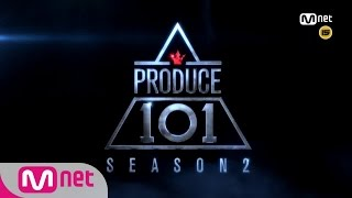 PRODUCE 101 season2 [강제소환] 이래도 안 본다고요? ㅣ프로듀스101 시즌2 Teaser. 161212 EP.0