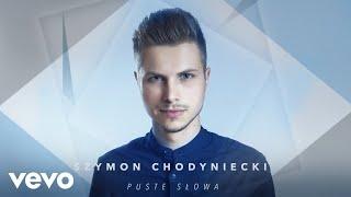Szymon Chodyniecki - Puste Słowa (Audio)