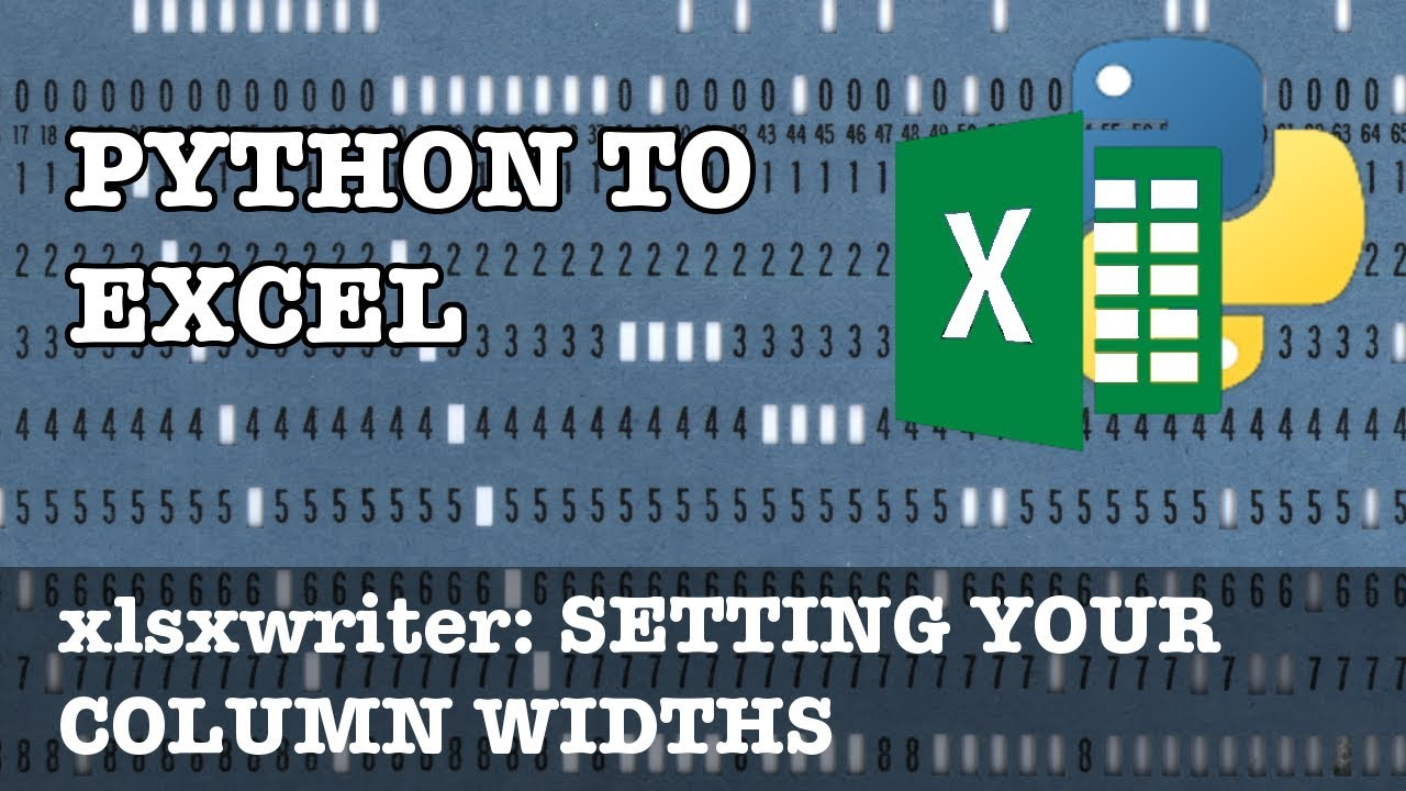 Setting Your Column Widths in xlsxwriter