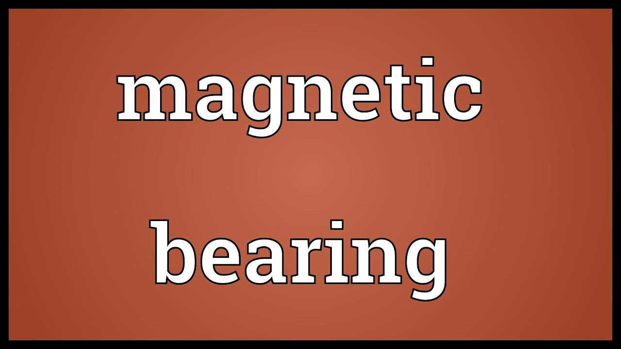 Magnetic bearing Meaning