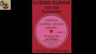 BEI UNS IN TIROL - Karl Zahaberger