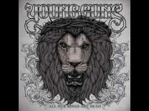 Young Guns - All Our Kings Are Dead FULL ALBUM