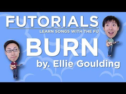 Guitar Tutorial (Futorial) - Burn by Ellie Goulding