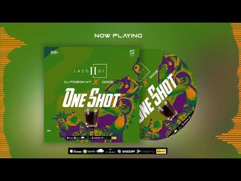 LasGiiDi - One Shot (Groove) ft Dj Poizon Ivy & Giggz