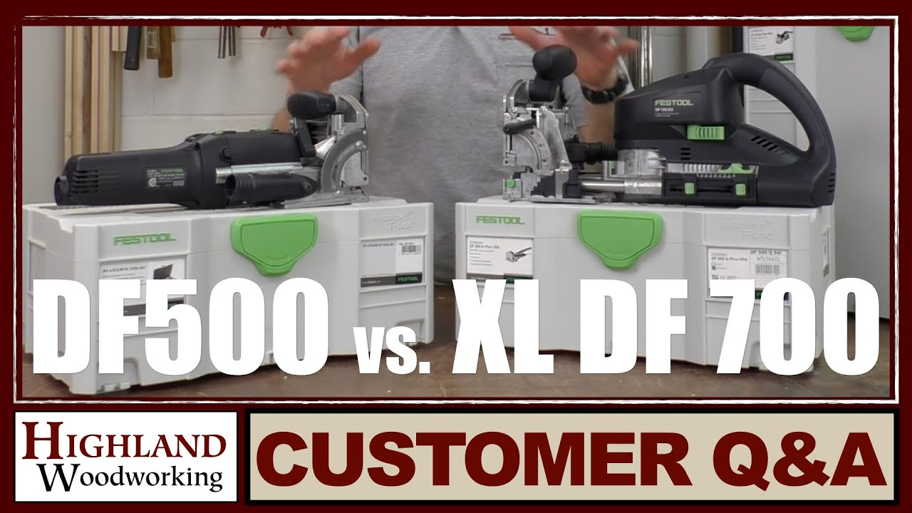 Festool Domino Joiner Comparison Between The Df 500 Q And Xl Df 700
