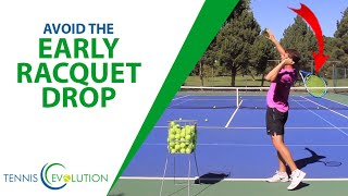 Tennis Serve: Racquet Drop (HUGE Mistake to Avoid & Drills To-Do)
