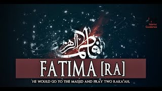 Fatima RA [Wife Of Ali]