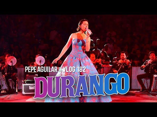 El Vlog 182 - Pepe Aguilar -  Durango