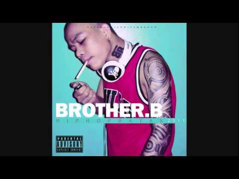HIP HOP BATAK #Track9 Brother.b - Na BH do Na KOLOR do !
