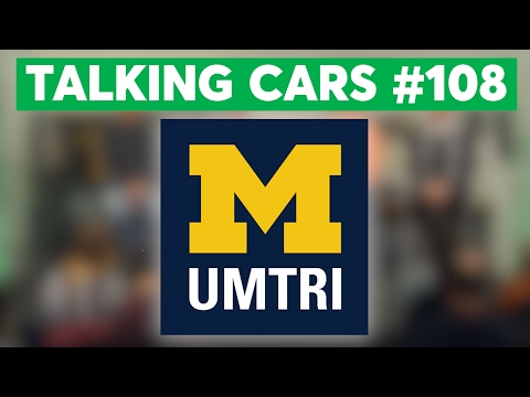 Talking Cars with Consumer Reports #108: Live at University of Michigan
