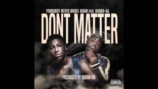 NBA YoungBoy - Don't Matter Feat. Dubba-AA audio Mp3
