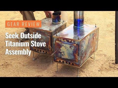 Gear Review: Seek Outside Titanium Wood Stove