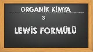 3. Lewis Formülü Organik Kimya YKS AYT