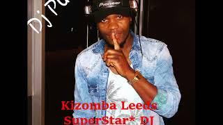 """Kizomba Mix - DJ PUX """"SuperStar* DJ"""""""