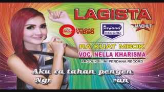 Video Nella kharisma - RA KUAT MBOK - Lagista download MP3, 3GP, MP4, WEBM, AVI, FLV Agustus 2017