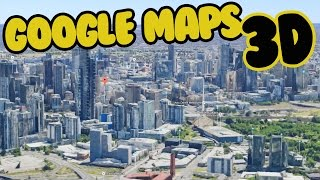 GOOGLE MAPS 3D TUTORIAL Free HD Video