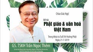 Phật giáo và văn hóa Việt Nam - GS. TSKH Trần Ngọc Thêm