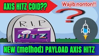 NEW PAYLOAD AXIS HITZ ANTI COID|NEW [method] FASTCONNEK| http injector indonesia 2017