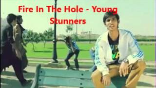 Fire in the hole - Young Stunners (w/LYRICS)
