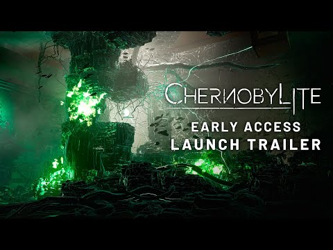CHERNOBYLITE Early Access Launch Trailer