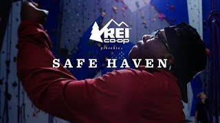 REI Presents: Safe Haven