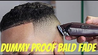 DUMMY PROOF BALD FADE TECHNIQUE HD!