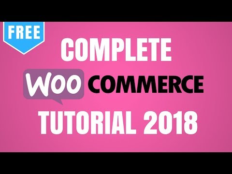 WooCommerce Tutorial for Beginners | WordPress eCommerce Website 2017