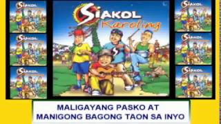 Maligayang Pasko By Siakol (Music & Video with Lyrics) Alpha Music
