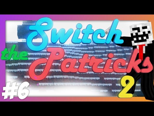Que la bataille COMMENCE ! • Switch The Patricks 2