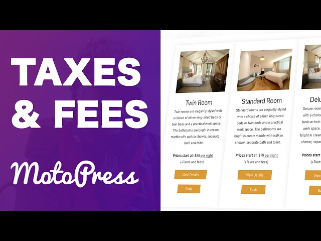 MotoPress Hotel Booking Taxes and Fees Explained (v3.9.8 and beyond)