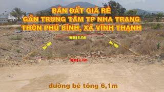 Bán Đất Giá Rẻ Thôn Phú Bình,  Xã Vĩnh Thạnh- TP Nha Trang.