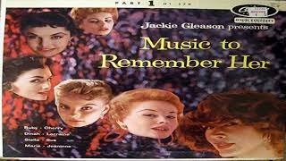 Jackie Gleason Presents Music to Remember Her Pat 1 GMB