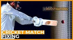 Cricket's Match Fixers l Al Jazeera Investigations
