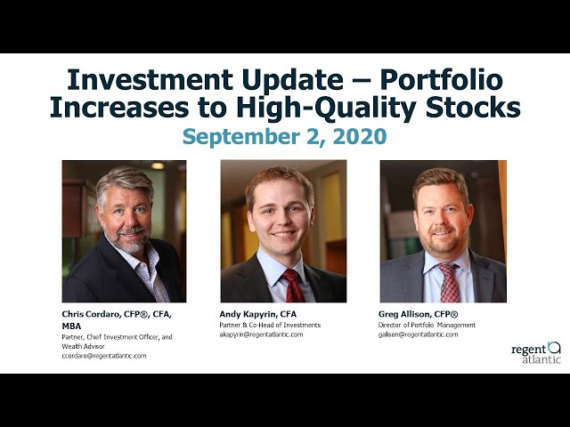 Investment Update - Portfolio Increases to High-Quality Stocks