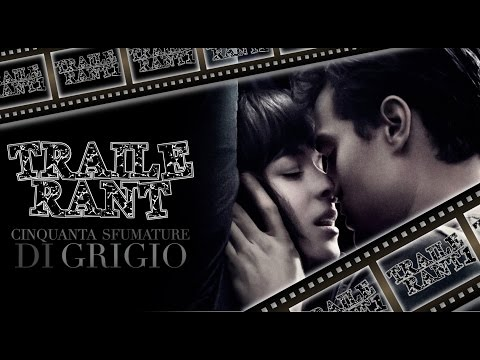 TraileRant #1: 50 Sfumature di Grigio