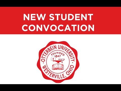2020 New Student Convocation - Otterbein University