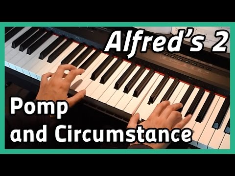 ♪ Processional from Pomp and Circumstance No. 1  ♪ | Piano | Alfred's 2