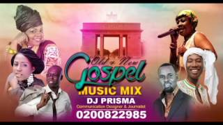 Gospel Music Mix; 2014  Part 1 (OLD and NEW ) By DJ PRISMA