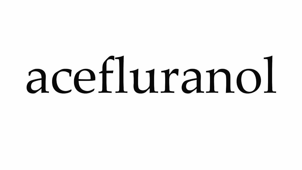 Acefluranol