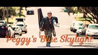 ZAZOUS - Peggy's Blue Skylight - (Official Lyric Video)