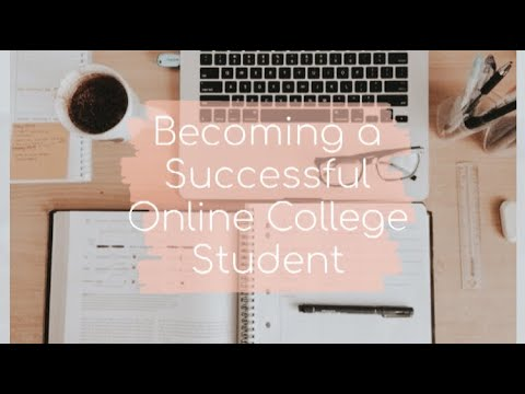 HOW TO BE A SUCCESSFUL ONLINE COLLEGE STUDENT