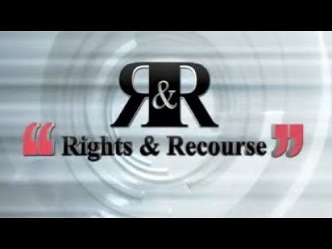 Rights and Recourse, 14 January 2018