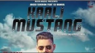 Kaali Mustang | Jaggi Sekhon Ft 13 Banka | Randy J | New Punjabi Songs 2018 | Rizer Music thumbnail