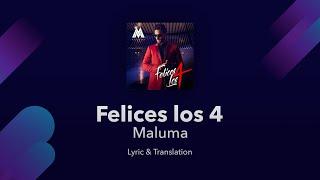 Maluma - Felices los 4 Lyrics English and Spanish (English Translation)