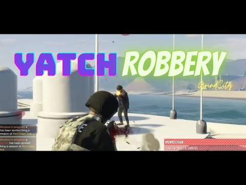 THE YATCH ROBBERY(EPIC LANDING)
